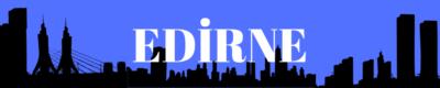 Edirne Gazeteleri ve Haber Siteleri