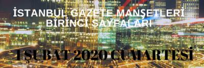 1 Şubat İstanbul Gazeteleri ve Özetleri
