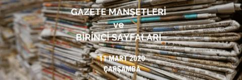 11 Mart Çarşamba Gazeteleri ve Özetleri