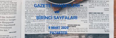 9 Mart Pazartesi Gazeteleri ve Özetleri