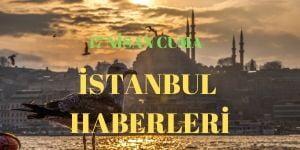 17 Nisan İstanbul Haberleri